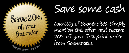 Save 20% off of your first order! Save some cash courtesy of SoonerSites. Simply mention this offer, and receive 20% off of your first print order from SoonerSites.
