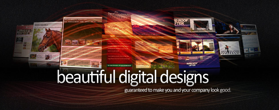 beautiful digital designs guaranteed to make you and your company look good.